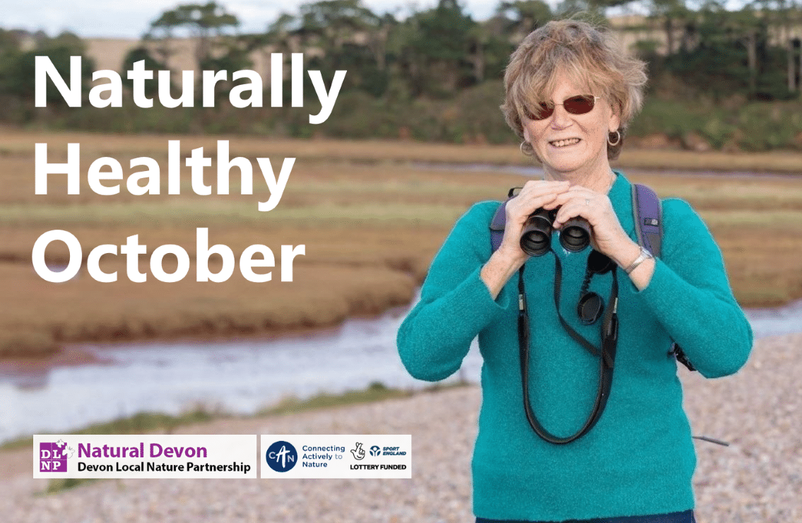 Photo of a woman with binoculars bird watching on the Otter Estuary with the text 'Naturally Healthy October'