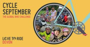 Cycle September logo, witrh several photos of cyclists arranged in a wheel shape and the words 'Cycle September The Global Bike Challenge' and 'Love to Ride Devon'.